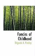 Fancies of Childhood