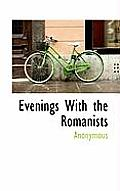 Evenings with the Romanists