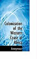 Colonization of the Western Coast of Africa