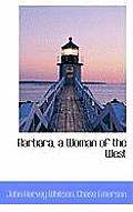 Barbara, a Woman of the West