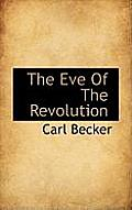 The Eve of the Revolution