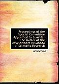 Proceedings of the Special Committee Appointed to Consider the Matter of the Development in Canada O