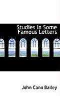 Studies in Some Famous Letters