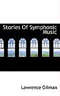 Stories of Symphonic Music