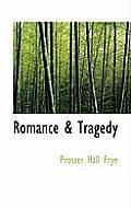 Romance & Tragedy
