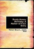 Ready-Money Mortiboy; A Matter-Of-Fact Story