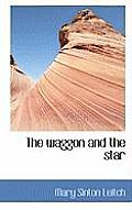 The Waggon and the Star