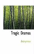 Tragic Dramas