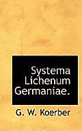 Systema Lichenum Germaniae.