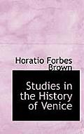 Studies in the History of Venice