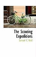 The Scouting Expeditions