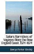 Sailors Narratives of Voyages Along the New England Coast, 1524-1624