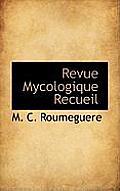 Revue Mycologique Recueil