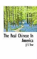 The Real Chinese in America