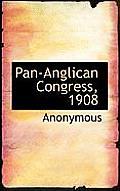 Pan-Anglican Congress, 1908