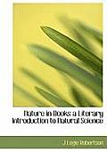 Nature in Books a Literary Introduction to Natural Science