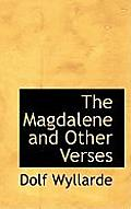 The Magdalene and Other Verses