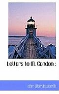 Letters to M. Gondon