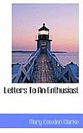 Letters to an Enthusiast