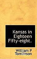 Kansas in Eighteen Fifty-Eight.