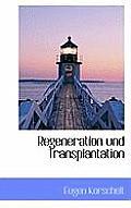 Regeneration Und Transplantation