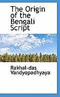 The Origin of the Bengali Script
