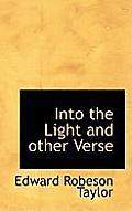 Into the Light and Other Verse