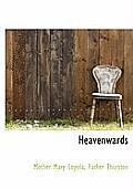 Heavenwards