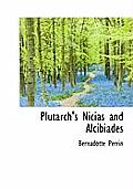 Plutarch's Nicias and Alcibiades