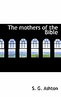 The Mothers of the Bible