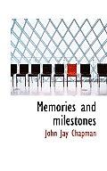 Memories and Milestones