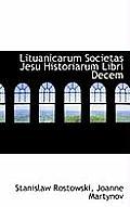Lituanicarum Societas Jesu Historiarum Libri Decem