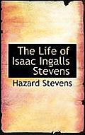 The Life of Isaac Ingalls Stevens