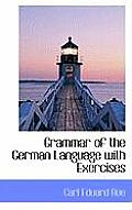 Grammar of the German Language with Exercises