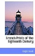 French Prints of the Eighteenth Century