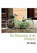 The Dictatorship of the Proletariat