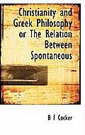 Christianity and Greek Philosophy or the Relation Between Spontaneous