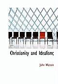 Christianity and Idealism;