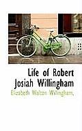 Life of Robert Josiah Willingham