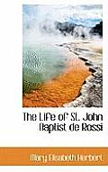 The Life of St. John Baptist de Rossi
