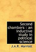 Second Chambers: An Inductive Study in Political Science
