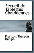 Recueil de Tablettes Chaldeennes