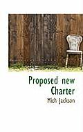 Proposed New Charter
