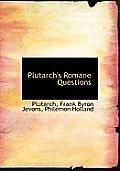 Plutarch's Romane Questions
