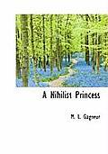A Nihilist Princess