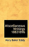 Miscellaneous Writings 18831896