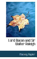 Lord Bacon and Sir Walter Raleigh