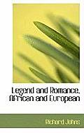 Legend and Romance, African and European