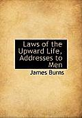 Laws of the Upward Life, Addresses to Men