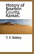 History of Bourbon County, Kansas.
